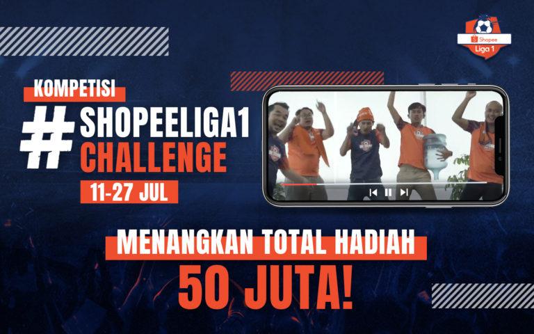 Ikuti Kompetisi #ShopeeLiga1Challenge dan Menangkan TOTAL HADIAH 50 JUTA RUPIAH!
