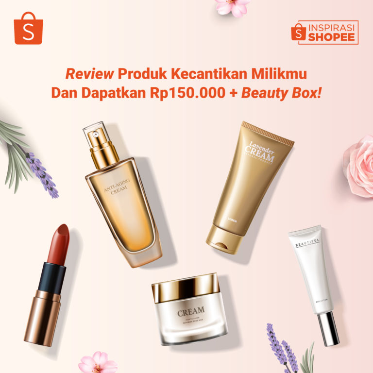 Review Produk Kecantikan Milikmu untuk Dapatkan Rp 150.000+Beautybox!