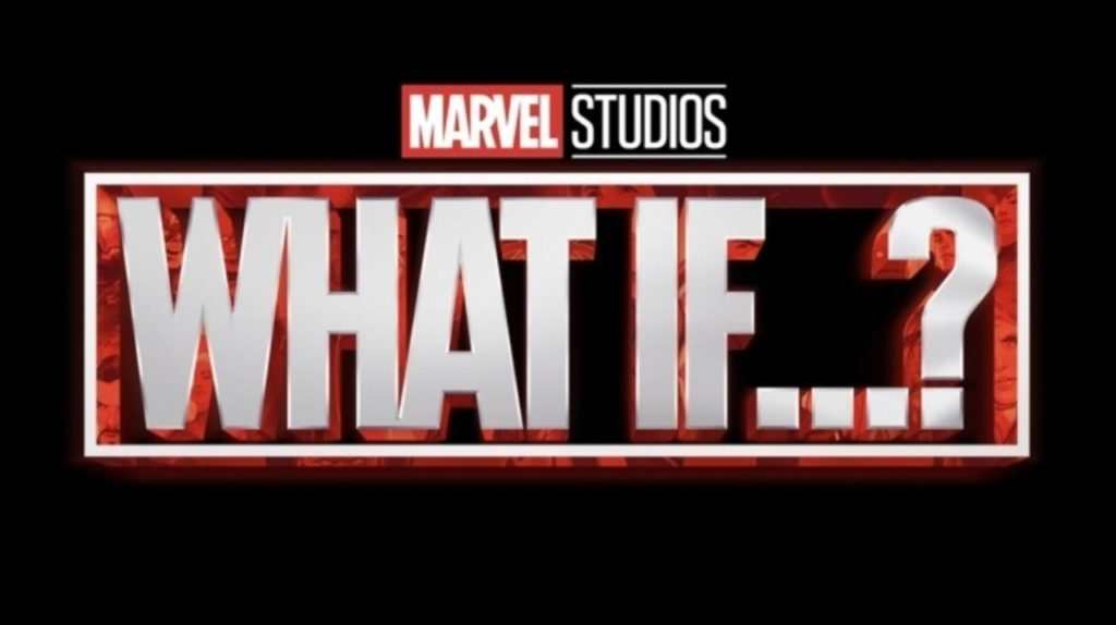 MCU Phase 4 Disney+ What If