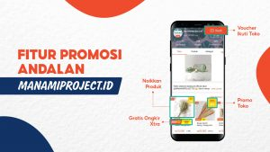 Fitur Promosi Andalan Manamiproject.id