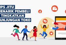 Tips Jitu Tarik Pembeli dan Tingkatkan Kunjungan Toko