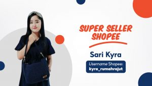 Super Seller Shopee - KYRA Rumah Rajut